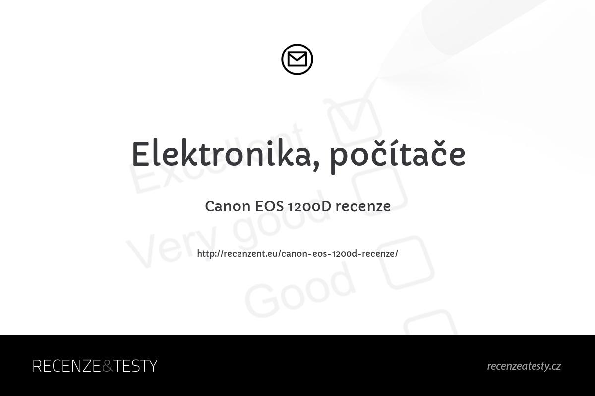 Canon EOS 1200D recenze